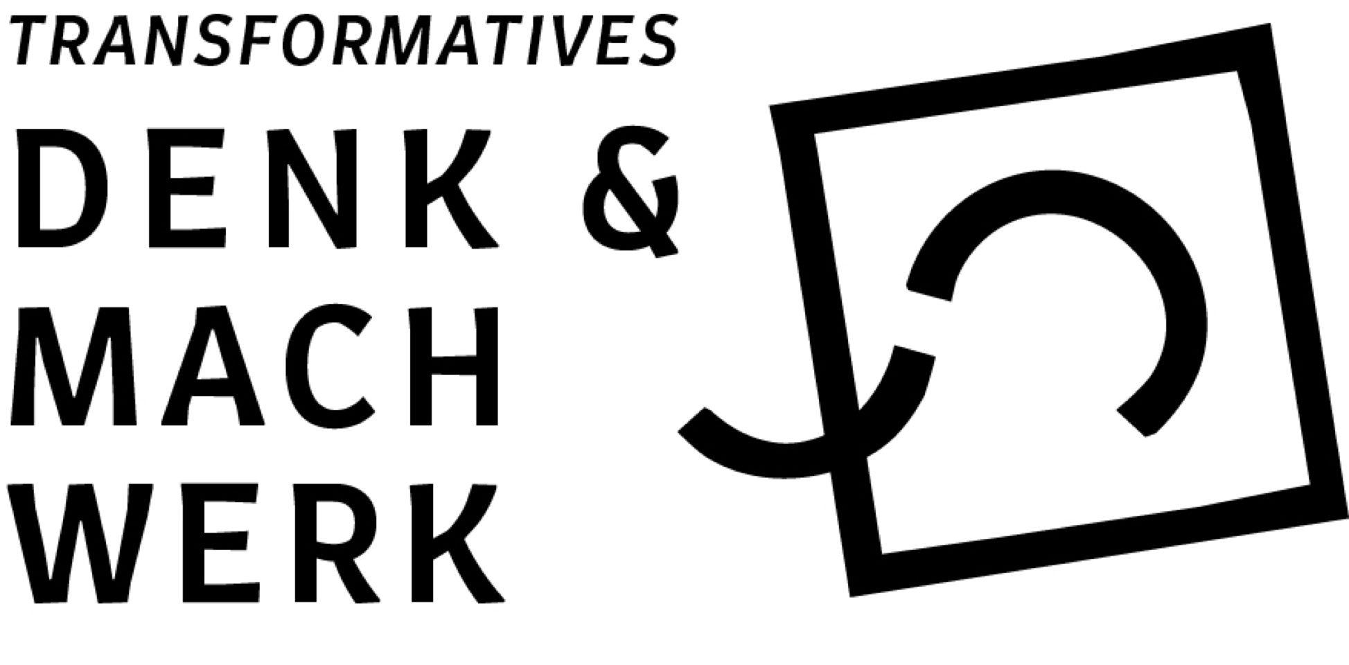 Transformatives Denk- und Machwerk